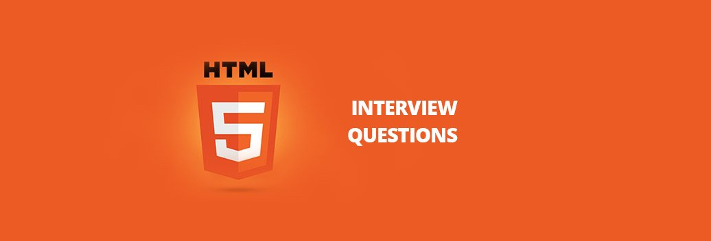 HTML5 - Interview Questions