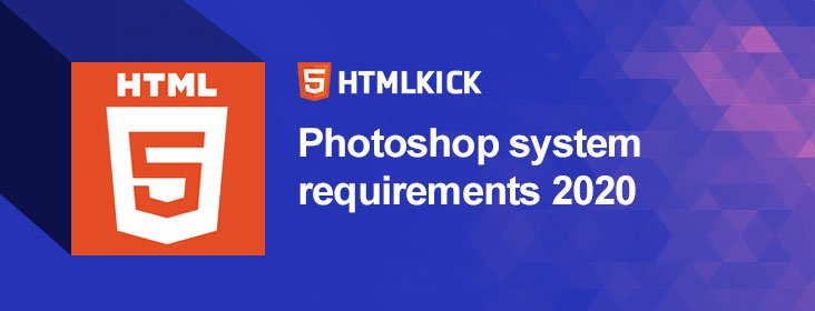 Photoshop system requirements 2020