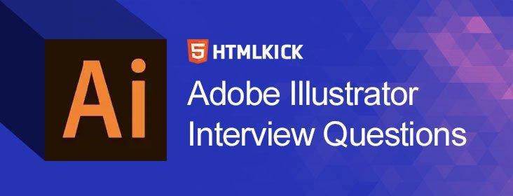 Adobe Illustrator Interview Questions
