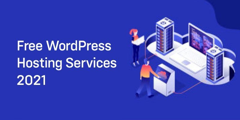 Free WordPress Hosting Services 2021