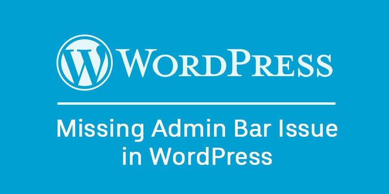 Missing Admin Bar Issue in WordPress | HTML Kick