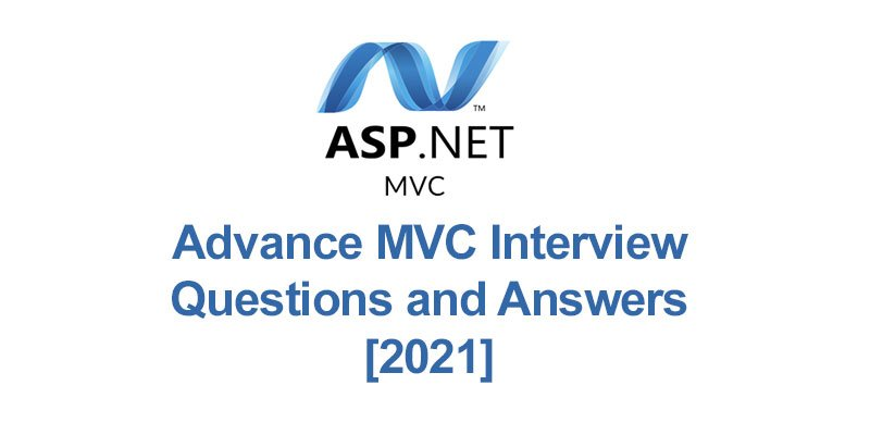 MVC Interview Questions and Answers