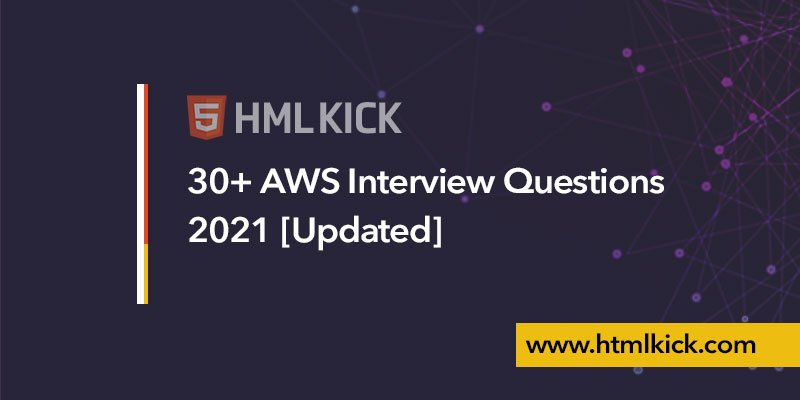 30+ AWS Interview Questions 2021 [Updated]