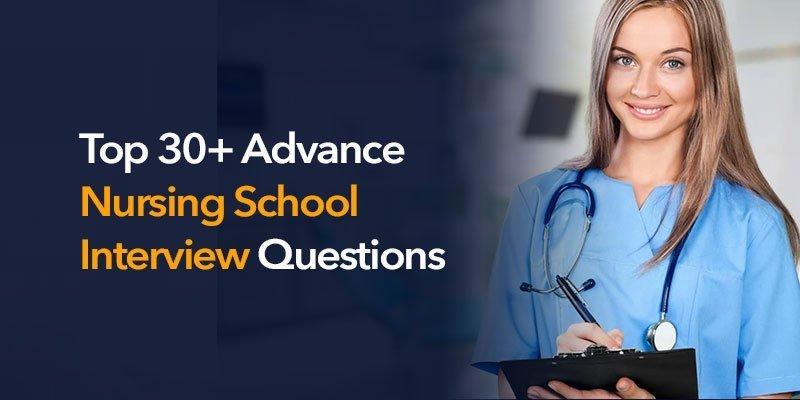 Nursing School Interview Questions