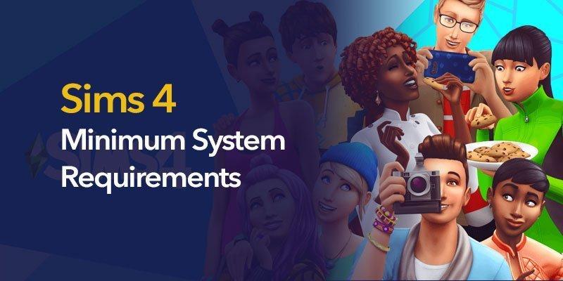 Sims 4 Minimum System Requirements | HTML KICK