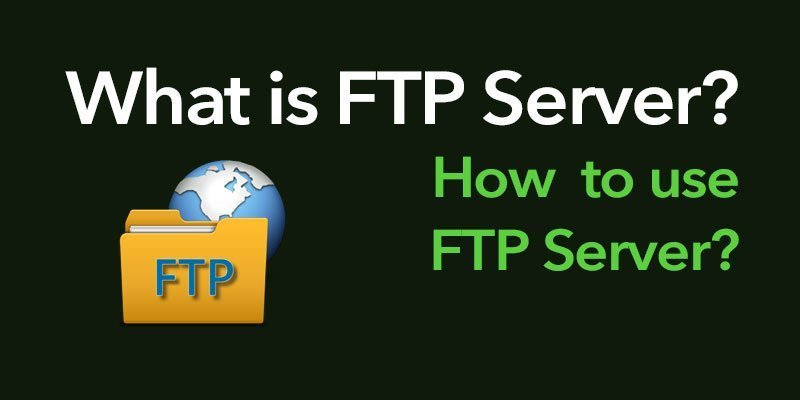 What is FTP Server? |  How  to use FTP Server? | HTML KICK