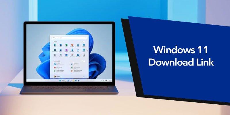 Windows 11 Download Link [64-32] Bit